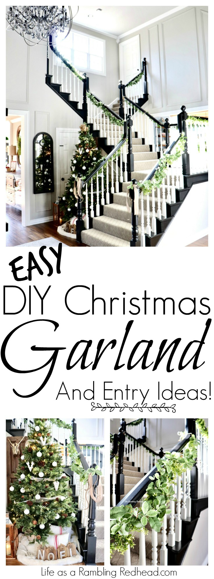 Easy Diy Christmas Garland Tutorial And Entry Ideas This Ain T Your Mama S Garland Life As A Rambling Redhead
